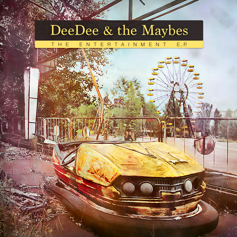 DeeDee & The Maybes